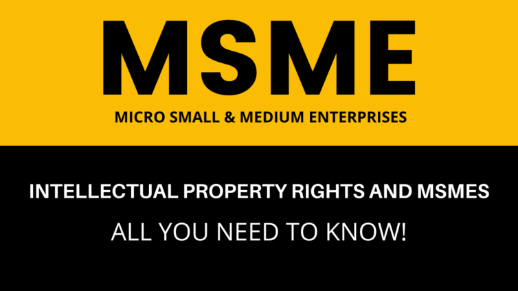 Intellectual Property Rights AND MSMEs